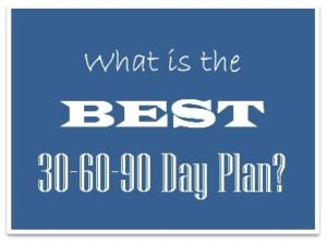 best 30 60 90 day sales plan